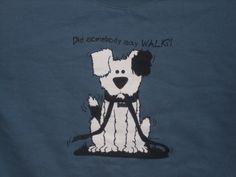 Did someone say 'walk' ?  sweatshirt from Humane League benefit