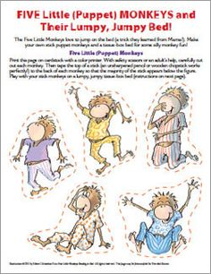 Five Little Monkeys | Eileen Christelow  To print... Click: link Click: Games and activities Click: five little Monkeys stick puppets