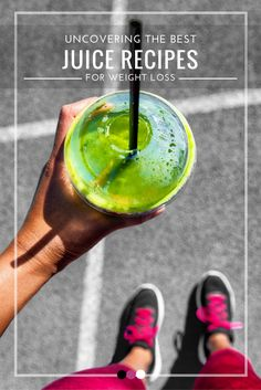 Time to uncover the best juice recipes for weight loss!