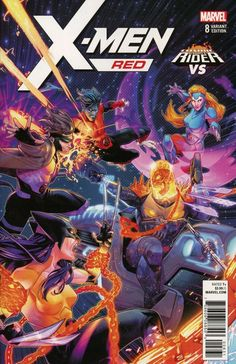 X-Men: Red #8 - The Hate Machine Part 8: Global Hatred - October 2018 - Cosmic Ghost Rider Vs. Variant Cover