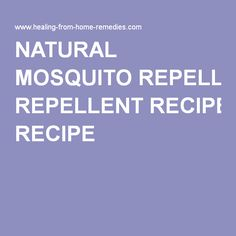 NATURAL MOSQUITO REPELLENT RECIPE