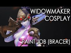 Overwatch: Widowmaker Cosplay Tutorial - Painting the bracer - YouTube