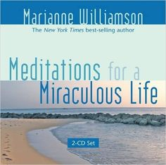 Meditations for a Miraculous Life: 2-CD Set: Amazon.ca: Marianne Williamson: Books