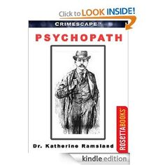 Amazon.com: Psychopath (Crimescape) eBook: Dr. Katherine Ramsland, Marilyn Bardsley: Kindle Store