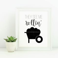 Funny printable wall art, They see me rollin' They See Me Rollin, Fun Ideas, Printable Wall Art, Printables, Gardening, Create, Unique Jewelry, Handmade Gifts, Funny
