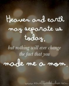 This touched my heart! People may not think that I am a Mom, but I am. Just because I have had a miscarriage, doesn't mean by child wasn't there and alive. Oh how I miss my baby so much! My Beautiful Daughter, To My Daughter, Daughters, Baby Engel, Positiv Quotes, Missing My Son, Pregnancy And Infant Loss, Early Pregnancy, Pregnancy Stages