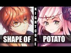 ♪ Nightcore - Shape Of You / Mrs Potato Head (Switching Vocals) - YouTube