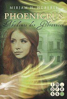 Lesemonat Juli 2017 Auf meinem Blog erfahrt ihr mehr über Phoenicrus 2: Akademie der Gebrannten von Mirjam H. Hüberli und ihr könnt die anderen Bücher, die ich im Juli gelesen habe, entdecken!