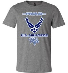Proud U.S. Air Force Wife Canvas Unisex T-Shirt