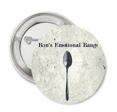 """""""Just because you have the emotional range of a teaspoon doesnt mean we all have."""" - Hermione Granger to Ron Weasley Choose the product you wish to purchase from the drop down Select A Material menu. ************************************************************************************"""