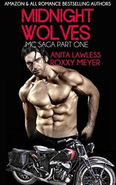 Midnight Wolves Part 1: Midnight Wolves MC Saga Part 1 by Anita Lawless, http://www.amazon.com/dp/B00UPEV6FY/ref=cm_sw_r_pi_dp_2Ybmvb021JTX5