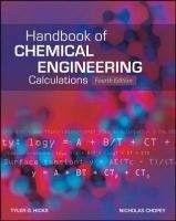 Handbook of Chemical Engineering / Tyler G. Hicks and Nicholas P. Chopey / Fourth Editon.
