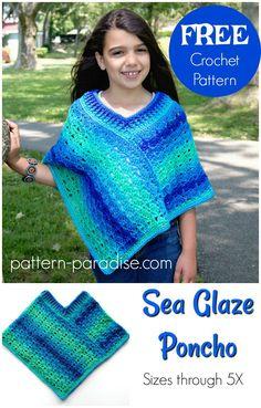 Free crochet pattern: Sea Glaze Poncho by Pattern Paradise Poncho Crochet, Poncho Shawl, Crochet Scarves, Crochet Clothes, Knitted Shawls, Crochet Vests, Crochet Girls, Crochet For Kids, Girls Poncho