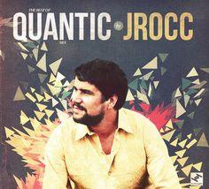 Best of Quantic Mix by J.Rocc