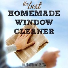 how to make homemade window cleaner from HousewifeHowTos.com