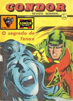 Condor 370: O Segredo de Tenax (1979)   Titulo: Condor 370: O Segredo de Tenax (1979) Formato(s): CBR Idioma(s): PT-PT Scans: Comics-na-Web Restauro: Comics-na-Web Num. Paginas: 66 Resolucao (media): 947 x 1289 Tamanho: 22.16MBDownloadAgradecimentos: Obrigado ao/a Comics-na-Web pelo trabalho de digitalizacao e tambem ao/a Comics-na-Web pelo restauro!  Gostaste deste Post? Ajuda o blog fazendo um 'Like'! Obrigado!  Condor Boas aqui esta a coleccao de todas as capas do blog Tralhas Varias…