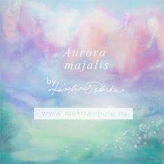 Aurora majalis-papers from www.makowepole.eu