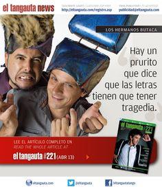 ★ HERMANOS BUTACA ★ El Tangauta • Revista|Magazine #221 (ABR 13) Navegala en línea o descargala gratis | Surf it online or download it for free: eltangauta.com/