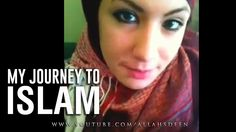 New Muslim Converts: American Girl Converted to Islam - How I Became Mus...