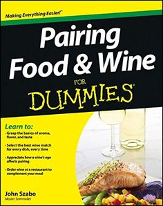 Pairing Food and Wine For Dummies * Be sure to check out this awesome product.  This link participates in Amazon Service LLC Associates Program, a program designed to let participant earn advertising fees by advertising and linking to Amazon.com.