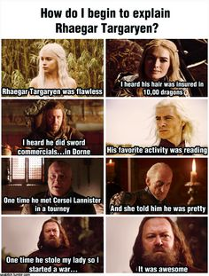 The Song of Ice and Fire-Mean Girls crossover quote we've all been waiting for. How do I begin to explain Rhaegar Targaryen? - flipping hilarious :L