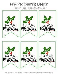 Free Printable Christmas Gift Tags : For Your Mistletoes - Pink Peppermint Design Free Printable Christmas Gift Tags, Free Printable Gift Tags, Holiday Gift Tags, Holiday Ideas, School Christmas Gifts, Neighbor Christmas Gifts, Santa Gifts, School Gifts, Christmas Stuff