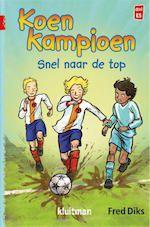 7+ Diks / 9+ Diks / Makkelijk Lezen Plein: Sport. Serie verhalen over Koen kampioen en zijn voetbalvrienden.