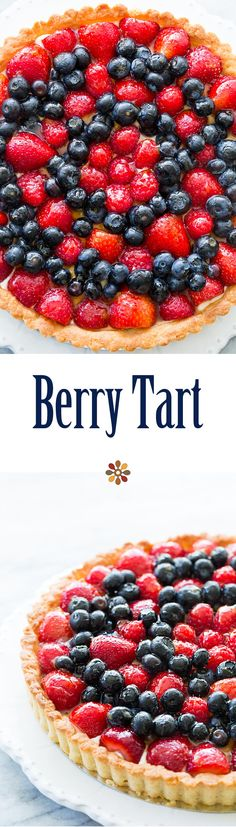 Summer Berry Tart Loaded With Blueberries, Strawberries, And Raspberries. A Beautiful Tart For A Gathering. Everybody Loves This It's A Lot Easier To Make Than You Think. Ideal For Fourth Of July Tart Recipes, Dessert Recipes, Fruit Recipes, Baking Recipes, Healthy Recipes, Raspberries, Strawberries, Berry Tart, Fruit Tart