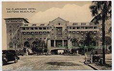 The Clarendon Hotel Daytona Beach FL Postcard Florida Vintage Florida, Old Florida, Florida Usa, Florida Beaches, Ormond Beach Florida, Daytona Beach Florida, Florida Location, Famous Beaches, Sunshine State