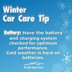 Winter Car Care Tip- Have the Battery Checked www.carcare.org