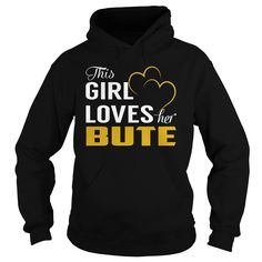 This Girl Loves Her BUTE Name Shirts #Bute