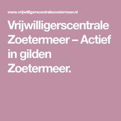 Vrijwilligerscentrale Zoetermeer – Actief in gilden Zoetermeer.