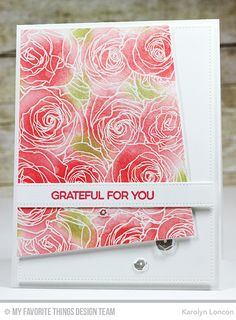 Handmade card from Karolyn London #mftstamps. My Favorite Things (MFT) Roses All Over.