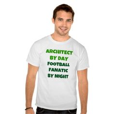 Architect by Day Football Fanatic by Night T Shirt, Hoodie Sweatshirt