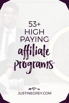 53 High Paying Affiliate Programs For Business Bl Program Management, Core Curriculum, Online Programs, Blogging For Beginners, Pinterest Marketing, Affiliate Marketing, Online Business, Business Tips, Social Media