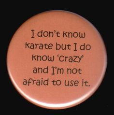 I don't know karate...
