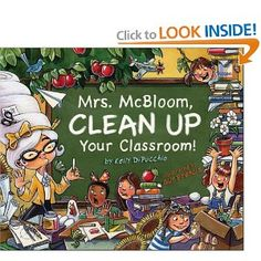A fun book to read at the end of the school year when the classrooms need to be cleaned.