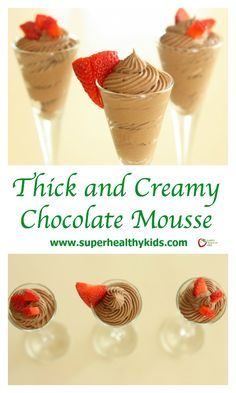 Thick and Creamy Chocolate Mousse. Chocolate Mousse for a decadent, indulgent, yet clean dessert! http://www.superhealthykids.com/thick-and-creamy-chocolate-mousse/