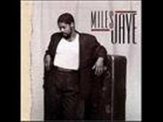 Miles Jaye - I've Been a Fool for You