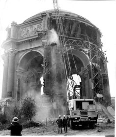 Save the Palace of Fine Arts? Saving the Palace of Fine Arts meant partially demolishing it and then reconstructing it with higher-quality materials. Photo: Gordon Peters / The Chronicle / ONLINE_YES Fine Art Lighting, San Francisco Earthquake, Palace Of Fine Arts, Asian History, British History, Strange History, History Facts, Ancient Mysteries, World's Fair