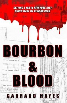 Bourbon & Blood: A Crime Fiction Novel (Bill Conlin Thriller) by Garrard Hayes, http://www.amazon.com/dp/B00E6WK0XU/ref=cm_sw_r_pi_dp_8Sxstb1E2QDEF