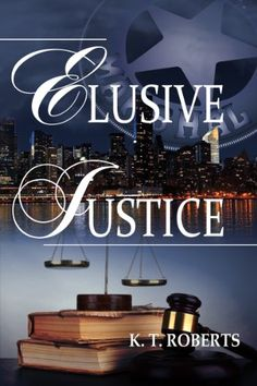Elusive Justice (Kensington-Gerard Detective series Book ... https://www.amazon.com/dp/B00JMV2QQO/ref=cm_sw_r_pi_dp_x_fEBpybT5NREPW