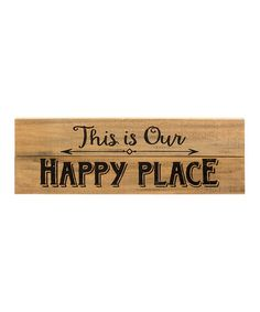 \'This Is Our Happy Place\' Natural Wood Wall Sign