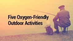 5 Oxygen-Friendly Outdoor Activities
