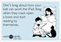 Don't brag about how your kids can work the iPad. Seriously!
