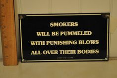 "Ande Rooney Porcelain Enamel Sign ""Smokers will be pummeled"" by VintageRevisitedWA on Etsy"