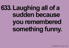 I do this all the time and people give me the weirdest looks... Heh, its their problem!(;