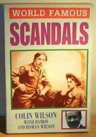 World Famous Scandals ~ Colin Wilson, Damon Wilson and Rowan Wilson ~