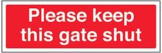 Cheap VSafety 76025AX-S General Agricultural Sign Please Keep This Gate Shut Self Adhesive Landscape 300 mm x 100 mm Red deals week