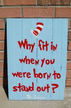 "Hand-painted Dr. Seuss pallet art. This was made for a Cat in the Hat themed nursery. ""Why fit in when you were born to stand out?"" - How-Do-It.Com - Google+"